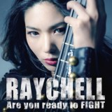 Are you ready to FIGHTのジャケット写真 Raychell
