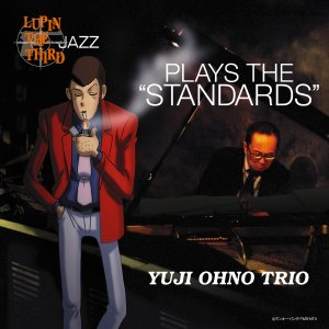 LUPIN THE THIRD 「JAZZ」 PLAY THE