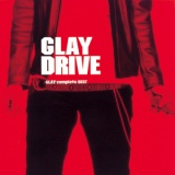 DRIVE -GLAY complete BEST-/GLAY