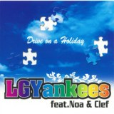 Drive on a Holiday feat.Noa/LGYankees