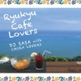 琉球ムーン/DJ SASA with CHURA LOVERS