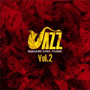 SQUARE ENIX JAZZ Vol.2/V.A.