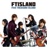 FIVE TREASURE ISLAND/FTISLAND