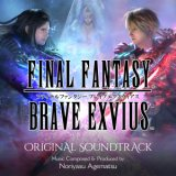 FINAL FANTASY BRAVE EXVIUS Original Soundtrack/上松範康、植松伸夫