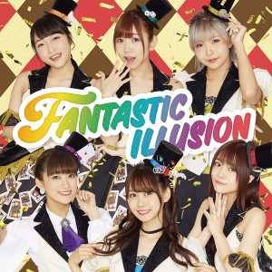 FANTASTIC ILLUSION/i☆Ris