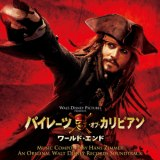 PIRATES OF THE CARIBBEAN AT WORLD'S END AN ORIGINAL WALT DISNEY RECORDS SOUNDTRACK/Hans Zimmer, Ted Elliot, Terry Rossio、Hans Zimmer