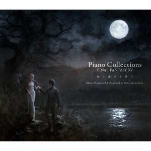 Piano Collections FINAL FANTASY XV -夜に満ちる律べ-/下村陽子