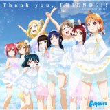 Thank you, FRIENDS!!/Aqours
