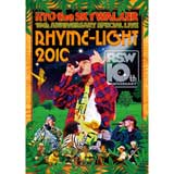 "RYO the SKYWALKER 10th ANNIVERSARY SPECIAL LIVE ""RHYME-LIGHT 2010"""