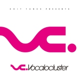 EXIT TUNES PRESENTS Vocalocluster/1640mP(164×40mP) / KEI / cosMo@暴走P / 黒うさP / Nem / Neru / トーマ / Substreet / koma'n / ひとしずくP × やま△ / すずきP / otetsu / SCL Project (natsuP) / Another Infinity / yanagi / yuukiss / HSP(鼻そうめんP)、アルバム、CDより高音質!ハイレゾ音源ダウンロードはGIGA PARK