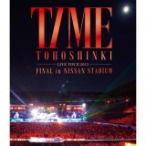 東方神起 LIVE TOUR 2013 ~TIME~ FINAL in NISSAN STADIUM/東方神起