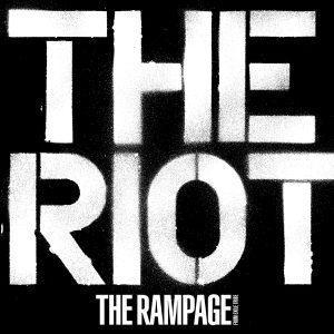 THE RIOT/THE RAMPAGE from EXILE TRIBE