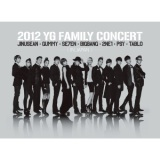 2012 YG Family Concert in Japan/G-DRAGON, T.O.P, D-LITE, V.I (from BIGBANG)、SE7EN、TABLO、PSY、2NE1、Gummy、GD&TOP (from BIGBANG)、JINUSEAN、SE7EN & SOL, D-LITE, V.I (from BIGBANG)、YG Family、Gummy & 2NE1、SE7EN & D-LITE (from BIGBANG)