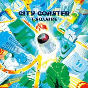 CITY COASTER (PCM 96kHz/24bit)/T-SQUARE