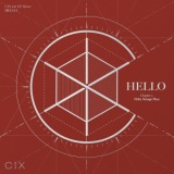 HELLO Chapter 2: Hello, Strange Place/CIX、アルバム、CDより高音質!