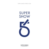 SUPER SHOW 6 - SUPER JUNIOR The 6th WORLD TOUR?-/SUPER JUNIOR