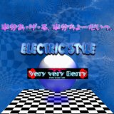 ELECTRIC STYLE with Very very Berry GIGA PARK
