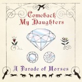 COMEBACK MY DAUGHTERS GIGA PARK