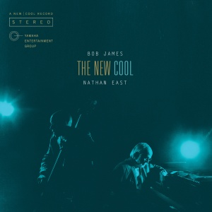 The New Cool <24bit/48kHz>/Bob James and Nathan East