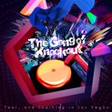 The Gong of Knockout/Fear, and Loathing in Las Vegas