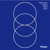 MAGIC - SUPER JUNIOR SPECIAL ALBUM PART.2/SUPER JUNIOR