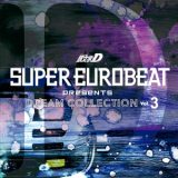 SUPER EUROBEAT presents 頭文字[イニシャル]D Dream Collection Vol.3 non-stop remix