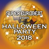 SUPER EUROBEAT presents HALLOWEEN PARTY/NIKITA JR.、FASTWAY、MATT LAND、DOLLY POP、ROBERT PATTON、SCREAM TEAM、DOMINO & SCREAM TEAM、LOVE & PRIDE、GIPSY & QUEEN、DAVE SIMON、GO GO GIRLS、PRINCESS F.、GROOVE TWINS、DR. MONEY、JILLY、GO2、STICKY TRICKY AND BANG