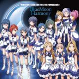 THE IDOLM@STER LIVE THE@TER FORWARD 02 BlueMoon Harmony/アクアリウス、サジタリアス、ウィルゴ、BlueMoon Harmony、ピスケス