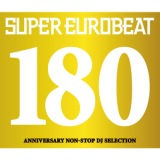 SUPER EUROBEAT VOL.180/MEGA NRG MAN、NATHALIE、LOLITA、ENERGY MAN、LISA JOHNSON、DJ NRG、MAX COVERI、PRETTY WOMAN、VIRGINELLE、Domino、ANNALISE、FASTWAY、DUSTY、DE LA VEGA、DERRECK SIMONS、ACE、ボンバーズ、MAKO、MAIO & CO、STOP LIMIT LINE、KING & QUEEN、MARKO POLO、ATRIUM、MANUEL、SCREAM TEAM、STEPHY MARTINI、MICKEY B.、VANESSA、LOVE & PRIDE、HAPPY HOURS、ANGIE DAVIS、THE BIG BROTHER、CHESTER、MAD MAX、DAVE SIMON、MADISON、DAVE & NUAGE、ニコ、GINO CARIA、VALERY SCOTT、MIKE J.、D-ESSEX、GO GO GIRLS、VALENTINA、NUAGE、FRANK TORPEDO、DAVE MC LOUD、GROOVE TWINS、MR.M、MARGARET、LINDA ROSS、CHERRY、OVERLOAD、DR. MONEY、SUSAN BELL、LESLIE PARRISH、HELENA、MARK FOSTER、アニカ、DAVE RODGERS、JILLY、GO2
