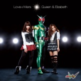 Love Wars/Queen & Elizabeth