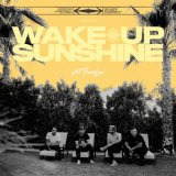 Wake Up, Sunshine/All Time Low、アルバム、CDより高音質!