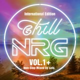 chill NRG VOL.1+ ~International Edition~/V.A.、アルバム、CDより高音質!