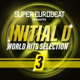 SUPER EUROBEAT presents INITIAL D WORLD HITS SELECTION 3/V.A.、アルバム、CDより高音質!