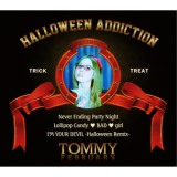 HALLOWEEN ADDICTION(通常盤)/Tommy heavenly6、Tommy february6