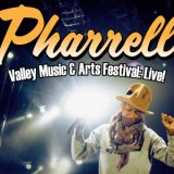 VALLEY MUSIC & ARTS FESTIVAL:LIVE!/PHARRELL WILLIAMS