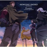 HOWLING SWORD / Promise/米倉千尋、喜多修平