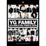 YG FAMILY WORLD TOUR 2014 -POWER- in Japan