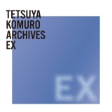 TETSUYA KOMURO ARCHIVES EX/浜崎あゆみ、H Jungle with t、YU-KI、壱岐尾彩花、Purple Days、TM NETWORK(TMN)、TRF、DIVA、鈴木亜美、Sowelu、hitomi、AAA、KEIKO、globe、JOKER、Def Will、佐々木主浩、SUPER☆GiRLS、EUROGROOVE feat.翠玲