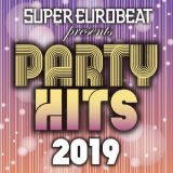 SUPER EUROBEAT presents PARTY HITS 2019/VARIOUS ARTISTS、アルバム、CDより高音質!