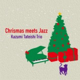 Let It Snow Let It Snow Let It Snow/Kazumi Tateishi Trio