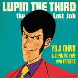 ルパン三世 愛のテーマ/Yuji Ohno&Lupintic Five with Friends