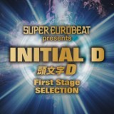 SUPER EUROBEAT presents INITIAL D First Stage SELECTION/MEGA NRG MAN、MAX COVERI、ZA-ZA、DELTA QUEENS、VICTORIA、DAVE SIMON、ELISA、DR.LOVE、OVERLOAD、MR.GROOVE、SUSAN BELL、MAKO & SAYUKI、NORMA SHEFFIELD、LOU GRANT、TENSION