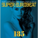 SUPER EUROBEAT VOL.185/浜崎あゆみ、MEGA NRG MAN、LOLITA、SARA、ヴィト、BETTY feat. ANNALISE、CHRISTINE、EUROSISTERS、ACE、MAIO & CO、KING & QUEEN、STEPHY MARTINI、VANESSA、KIKI & FANCY、CHRISTINE FEAT. ELVIS EL LATINO、QUEEN 26、GINO CARIA、KELLY T.、MEGA NRG MAN feat. DOMINO、D-ESSEX、day after tomorrow、DANIEL、FRANK TORPEDO、NEO、KATE & KAREN、DE LEO、PAMSY、CHERRY、GO2 & CHRISTINE、KAREN、DIGITAL PLANET、KIMMY、カサノヴァ、F.C.F.、DAVE RODGERS、GO2、CODY、MILK AND COFFEA