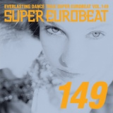 SUPER EUROBEAT VOL.149/NAMELESS、FASTWAY、MATT LAND、JIMMY BRAVO、DAVID