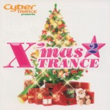 Cyber TRANCE presents X'mas TRANCE 2/PLASTICMEN、Celtic Dreamer feat. Dorothy、Cyber X feat.SWANK(members from Rockapella)、CASTALIA、HIVER & HAMMER feat. KARYN WHITE、Orion Too feat. Caition、Cyber X feat. Jody Watley、Merry X-mas & Minimalistix、Cyber NATION feat. Sean & Kim